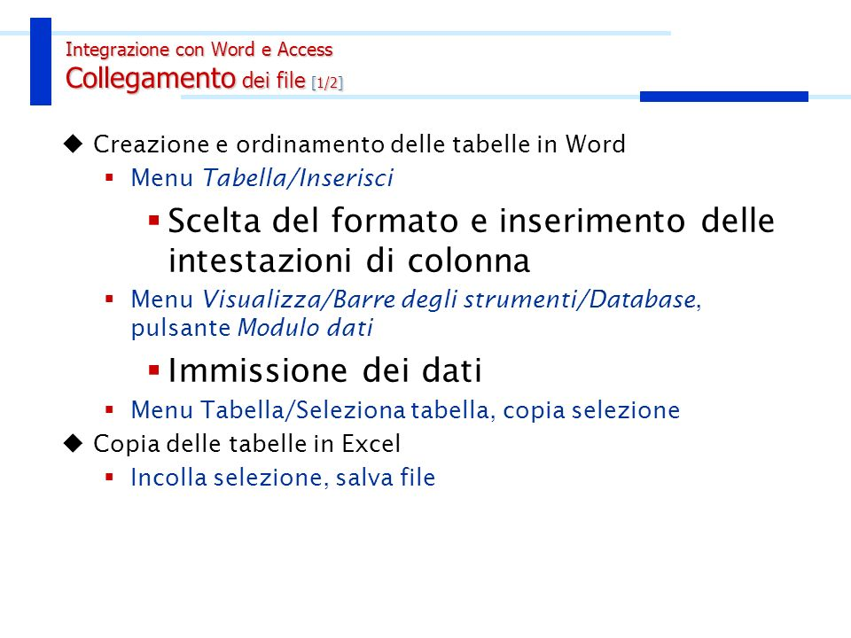 Integrazione con Word e Access Collegamento dei file [2/2]